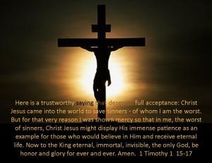 1 Timothy 1  15-17  a